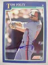 TOM FOLEY signed EXPOS 1991 Score baseball card AUTO Autographed REDS PHILLIES