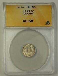 1912 Canada Five Cent 5c Silver Coin ANACS AU-58 Full Luster