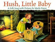 Hush, Little Baby: A Folk Song with Pictures-ExLibrary