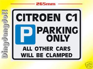Citroen C1 Parking Sign Novelty Gift