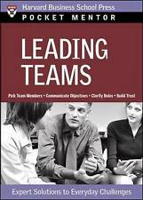 Leading Teams: Expert Solutions to Everyday Challenges by Harvard Business Revie