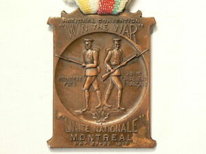 1917 Win The WAR Montreal Medal Bronze National Convention #3927