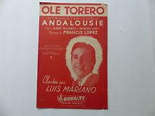 Partition Olé torero de l'opérette andalousie LUIS MARIANO FRANCIS LOPEZ