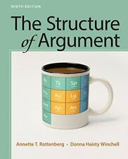 The Structure of Argument 9th Edition By Annette T. Rottenberg