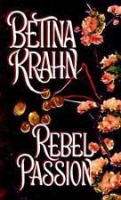 BUY 2 GET 1 FREE Rebel Passion by Betina M. Krahn (1996 Paperback)