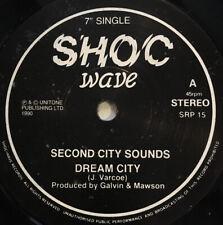 """Second City Sounds - Dream City - 7"""""""