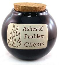 """Professional Workplace Office Money Bank Word Jar """"Ashes of Problem Clients"""""""