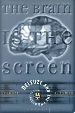 The Brain Is the Screen: Deleuze and the Philosophy of Cinema by Gregory Flaxma