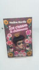 Nadine Monfils - Ice Cream et châtiments - Fleuve Editions