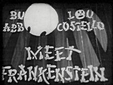 """ABBOTT AND COSTELLO """"MEET FRANKENSTEIN"""" 16mm Feature  1948"""