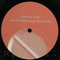 """Crystal Fake - Frosty Monday Sessions / VG+ / 12"""""""