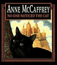 No One Noticed the Cat by Anne McCaffrey (1996, Hardcover)