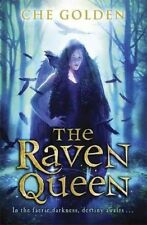 The Raven Queen by Che Golden (Paperback) New Book