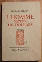 EO sur Vélin N°VI ✤ Édouard Peisson ✤ L'Homme couvert de Dollars ✤ 1946