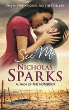 See Me by Nicholas Sparks Book The Cheap Fast Free Post