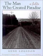 The Man Who Created Paradise: A Fable (Ohio Bicentennial)