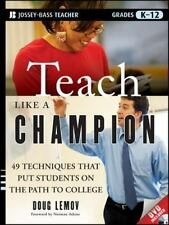 Teach Like a Champion: 49 Techniques that Put Students on the Path to College PB