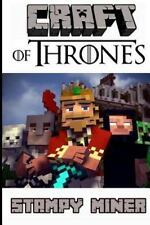 Craft of Thrones: a Mining Series - the Complete Box Set: By Miner, Stampy