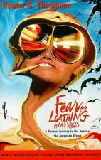Fear and Loathing in Las Vegas: A Savage Journey t