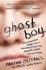 Ghost Boy: The Miraculous Escape of a Misdiagnosed Boy Trapped Inside His Own