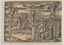 JESUS KREUZIGUNG POSTINKUNABEL Original Holzschnitt um 1550 Karfreitag KREUZ