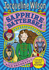 Sapphire Battersea: A new name, a new life for Hetty Feather by Jacqueline Wilso