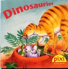 Pixi Buch Nr. 1531 Dinosaurier - 1. Auflage 2008 - Sammlung - Bücher