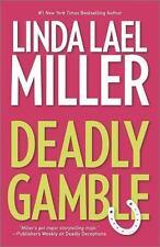 A Mojo Sheepshanks Novel: Deadly Gamble 1 by Linda Lael Miller (2014, Paperback)