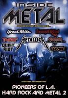 INSIDE METAL: PIONEERS OF L.A. HARD ROCK AND METAL 2 USED - VERY GOOD DVD