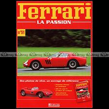 FERRARI N°51.b Album photos ★ 250 LM LE MANS 250 GT GTO ROUES BORRANI ★
