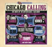 Chicago Calling - The Roots Of The British Blues / R&B Boom [CD]