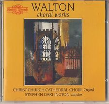 Walton Choral Works by Christ Church Cathedral Choir, Oxford (Nimbus) Like New