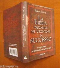 La bibbia tascabile del venditore di successo Brian Tracy Armenia 2007 pag. 127