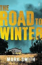 The Road to Winter, Mark Smith, New