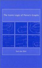 The  Iconic Logic of Peirce's Graphs by Shin, Sun-Joo