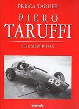 PIERO TARUFFI THE SILVER FOX - PRISCA TARUFFI - EDIZIONE INGLESE