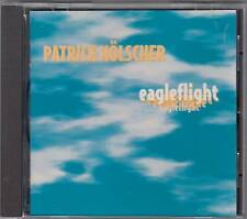 Patrick Hölscher - Eagleflight  (CD 1996) Private Press, Tipp!!