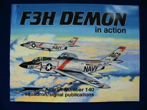 F3H Demon In Action - Squadron/Signal Aircraft # 140 - Softcover - VG+