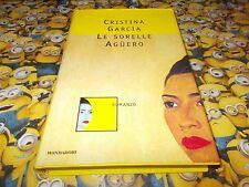 CRISTINA GARCIA:LE SORELLE AGUERO.OMNIBUS MONDADORI.GIUGNO 1997 PRIMA EDIZIONE!!