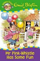 (Very Good)-Mr Pink-Whistle Has Some Fun (Happy Days) (Paperback)-Enid Blyton-18