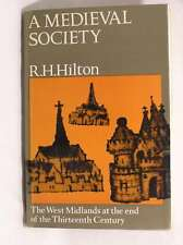 A Medieval Society The West Midlands at the End of the Thirteenth Century, Hilto