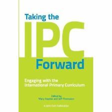 Taking the Ipc Forward - Paperback NEW Mary Hayden 2012-11-05