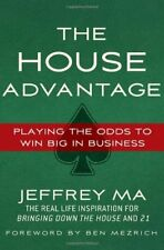The House Advantage: Playing the Odds to Win Big I