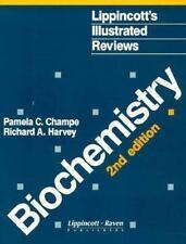 Lippincott's Illustrated Reviews: Biochemistry Pamela C. Champe, Richard A. Har