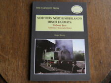 More details for northern northumberlands minor railways-vol 2 colliery and associated lines