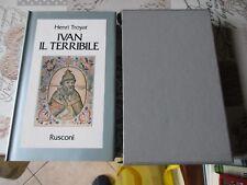 Ivan il Terribile Rusconi Troyat Henri Ivan il Terribile - NUOVO Completo di cus