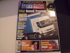 *** France Routes n°276 Le Scania T143 / Renault Premium 2005 / Scania R 500