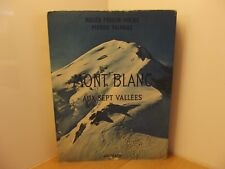 Mont Blanc aux sept vallées par Frison -Roche et Tairraz Ed. Arthaud 1959