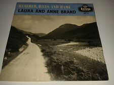 "Laura and Anne Brand  -  ""Heather , Hills and Hame""  7"" EP  (1959)  VERY RARE"