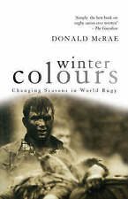 """""""VERY GOOD"""" Winter Colours: Changing Seasons in World Rugby (Mainstream Sport),"""